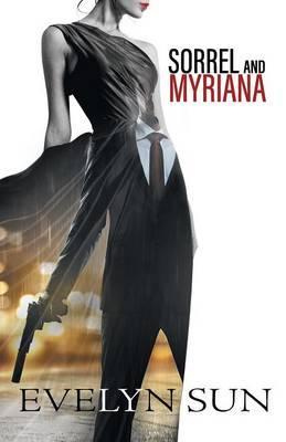 Sorrel and Myriana (Paperback)