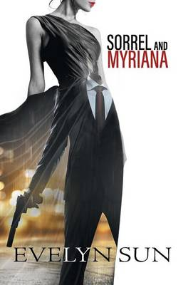 Sorrel and Myriana (Hardback)