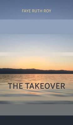 The Takeover (Hardback)