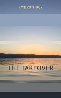 The Takeover (Paperback)