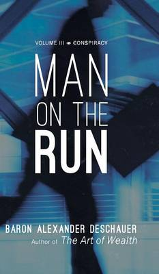 Man on the Run: Volume III Conspiracy (Hardback)