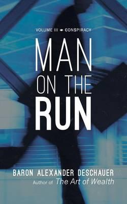 Man on the Run: Volume III Conspiracy (Paperback)