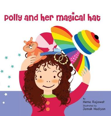 Polly and Her Magical Hat (Hardback)