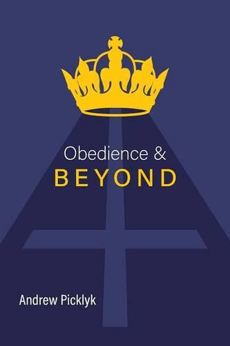 Obedience and Beyond (Paperback)