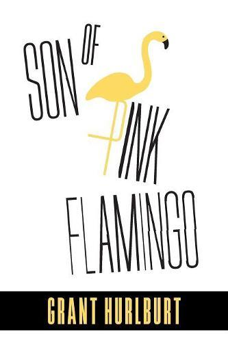 Son of Pink Flamingo (Paperback)