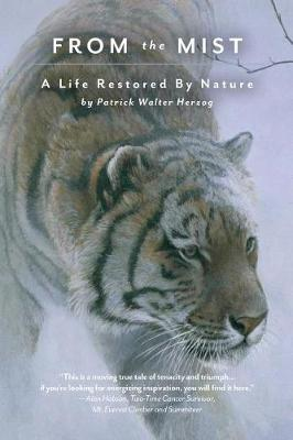 From the Mist: A Life Restored by Nature (Paperback)