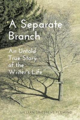 A Separate Branch: An Untold True Story of the Writer's Life (Paperback)