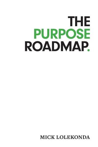 The Purpose Roadmap (Paperback)