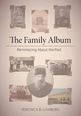 The Family Album: Reminiscing about the Past (Paperback)
