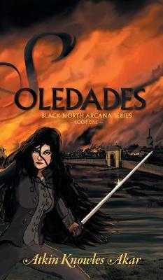 Soledades - Black North Arcana (Hardback)