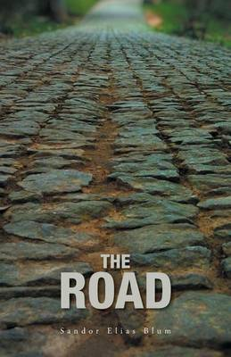 The Road: A Collection of Poetry about Love, Loss, Faith and the World We Need to Repair (Paperback)