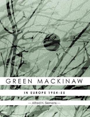 Green Mackinaw: In Europe 1954-55 (Paperback)