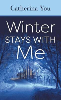 Winter Stays with Me (Hardback)
