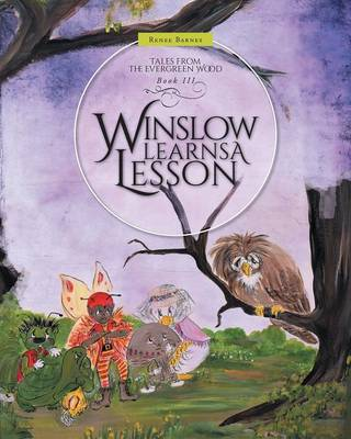 Winslow Learns a Lesson - Tales from the Evergreen Wood 3 (Paperback)