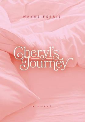 Cheryl's Journey (Hardback)