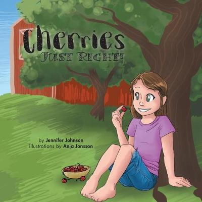 Cherries-Just Right! (Paperback)