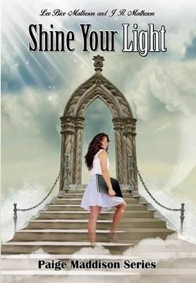Shine Your Light - Paige Maddison 3 (Hardback)