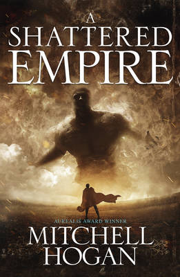 A Shattered Empire - Sorcery Ascendant Sequence 03 (Paperback)