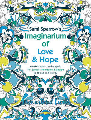Sami Sparrow's Imaginarium of Love and Hope (Paperback)