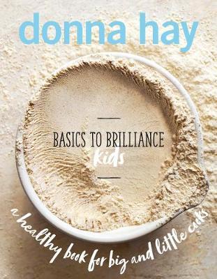 Basics to Brilliance Kids (Hardback)