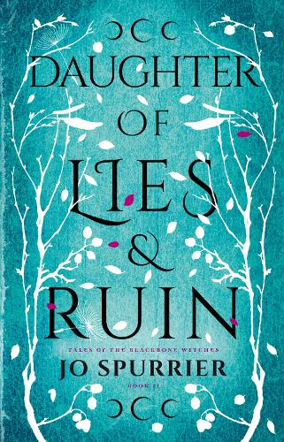 Daughter of Lies and Ruin - The Witches of Blackbone 02 (Paperback)