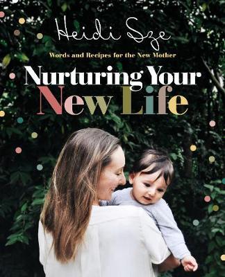 Nurturing Your New Life (Paperback)