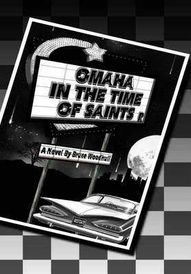 Omaha in the Time of Saints (Paperback)