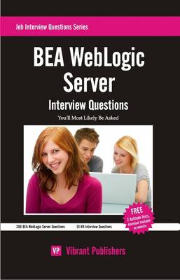 BEA WebLogic Server Interview Questions You'll Most Likely Be Asked (Paperback)