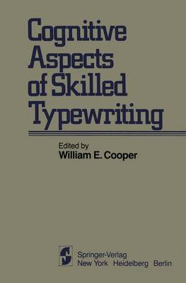 Cognitive Aspects of Skilled Typewriting (Paperback)