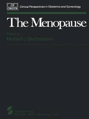 The Menopause - Clinical Perspectives in Obstetrics and Gynecology (Paperback)