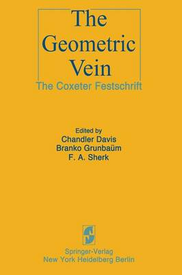 The Geometric Vein: The Coxeter Festschrift (Paperback)