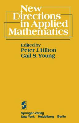 New Directions in Applied Mathematics: Papers Presented April 25/26, 1980, on the Occasion of the Case Centennial Celebration (Paperback)
