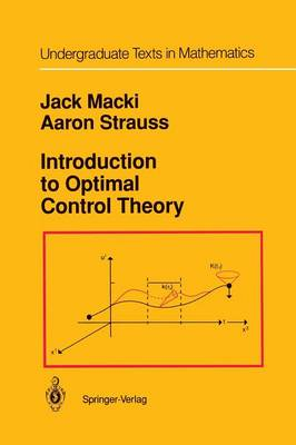 Introduction to Optimal Control Theory - Undergraduate Texts in Mathematics (Paperback)