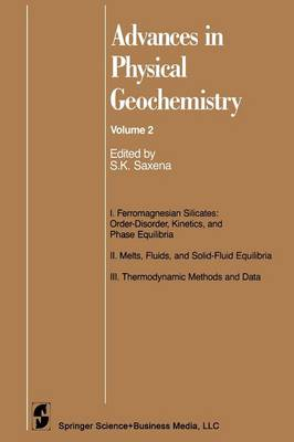 Advances in Physical Geochemistry - Advances in Physical Geochemistry 2 (Paperback)