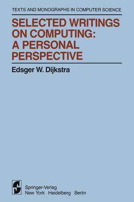 Selected Writings on Computing: A personal Perspective - Monographs in Computer Science (Paperback)