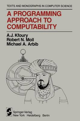 A Programming Approach to Computability - Monographs in Computer Science (Paperback)