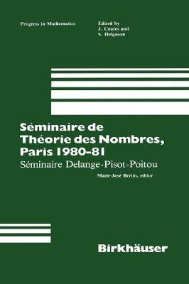 Seminaire de Theorie des Nombres, Paris 1987-88 - Progress in Mathematics 22 (Paperback)