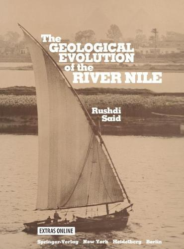 The Geological Evolution of the River Nile (Paperback)