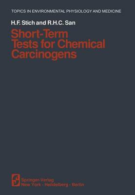 Short-Term Tests for Chemical Carcinogens - Topics in Environmental Physiology and Medicine (Paperback)