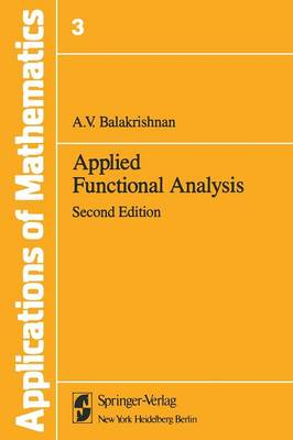 Applied Functional Analysis - Stochastic Modelling and Applied Probability 3 (Paperback)