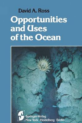 Opportunities and Uses of the Ocean (Paperback)
