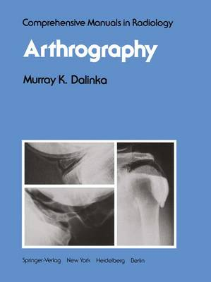 Arthrography - Comprehensive Manuals in Radiology (Paperback)
