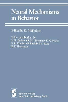 Neural Mechanisms in Behavior: A Texas Symposium (Paperback)