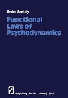 Functional Laws of Psychodynamics (Paperback)
