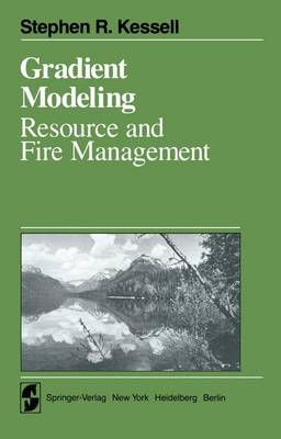 Gradient Modelling: Resource and Fire Management - Springer Series on Environmental Management (Paperback)