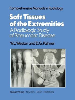Soft Tissues of the Extremities: A Radiologic Study of Rheumatic Disease - Comprehensive Manuals in Radiology (Paperback)