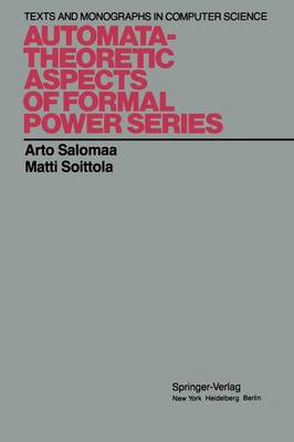 Automata-Theoretic Aspects of Formal Power Series - Monographs in Computer Science (Paperback)
