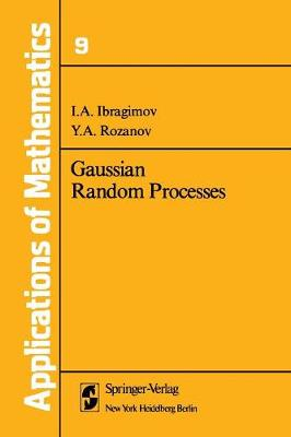 Gaussian Random Processes - Stochastic Modelling and Applied Probability 9 (Paperback)