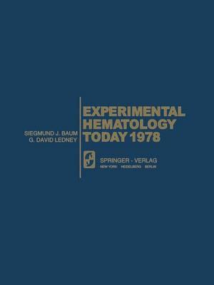 Experimental Hematology Today 1978 - Experimental Hematology Today 1978 (Paperback)
