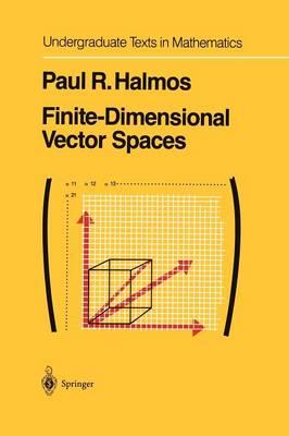 Finite-Dimensional Vector Spaces - Undergraduate Texts in Mathematics (Paperback)